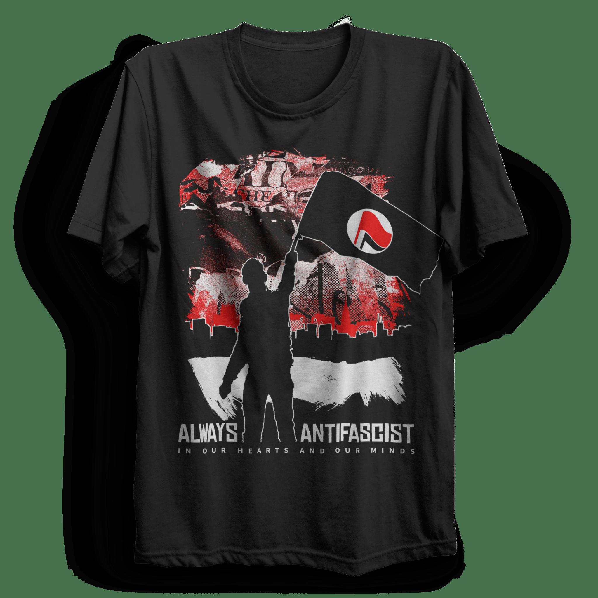 Always Antifascist T Shirt - PUNX.UK